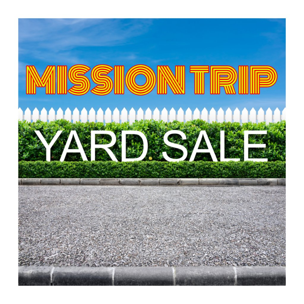 Mission Trip Yard Sale